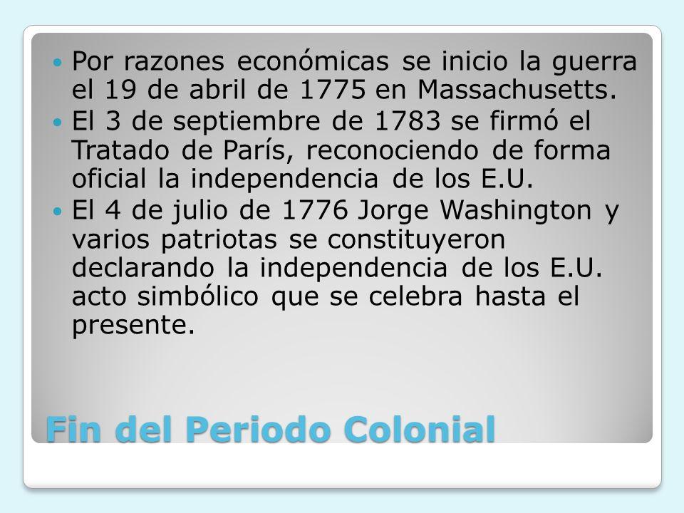 Fin del Periodo Colonial