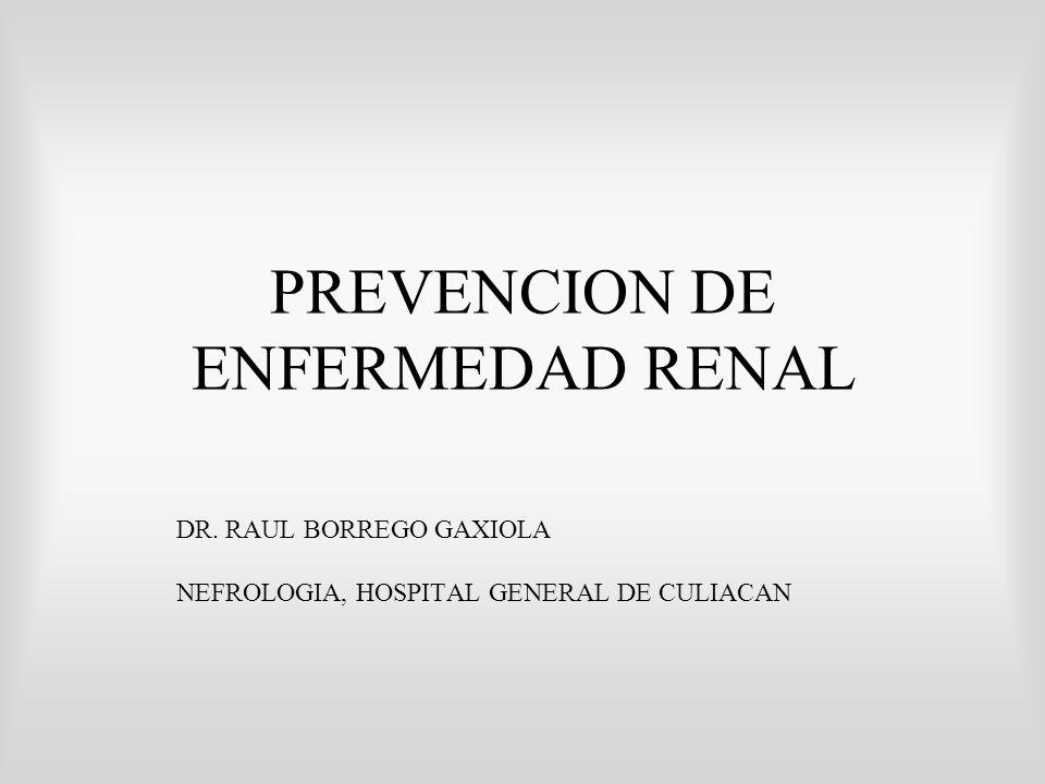 PREVENCION DE ENFERMEDAD RENAL