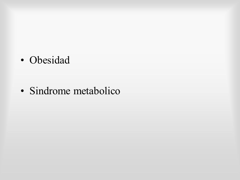 Obesidad Sindrome metabolico
