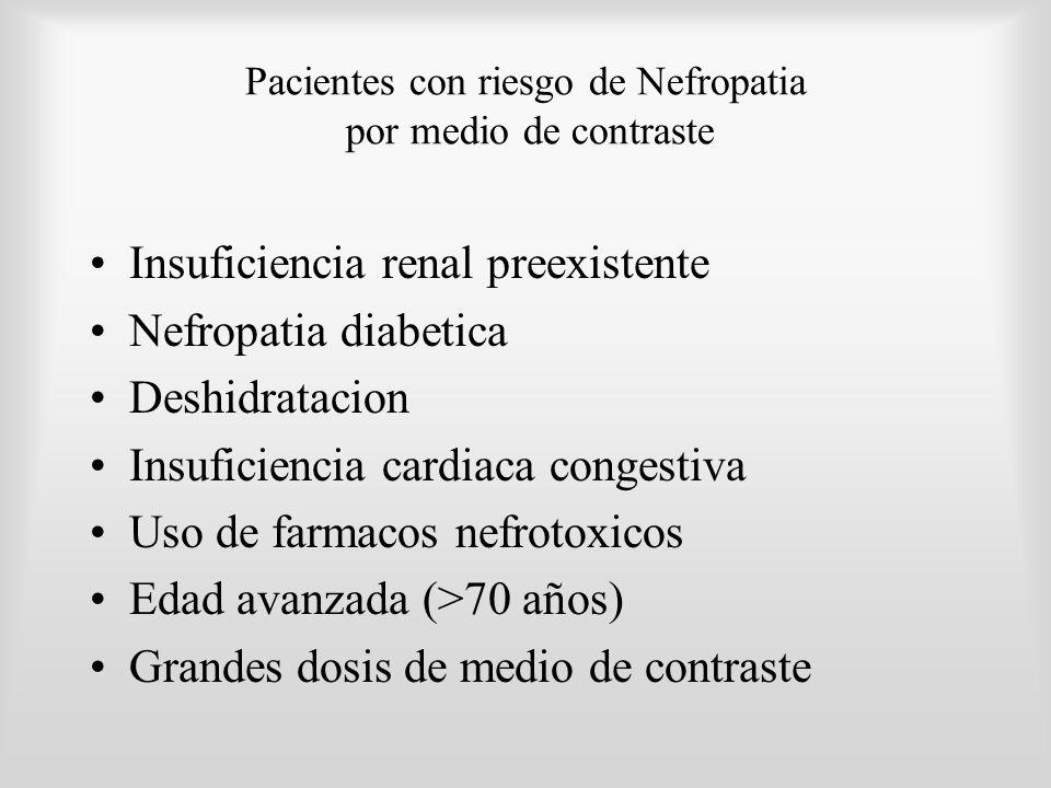Pacientes con riesgo de Nefropatia por medio de contraste