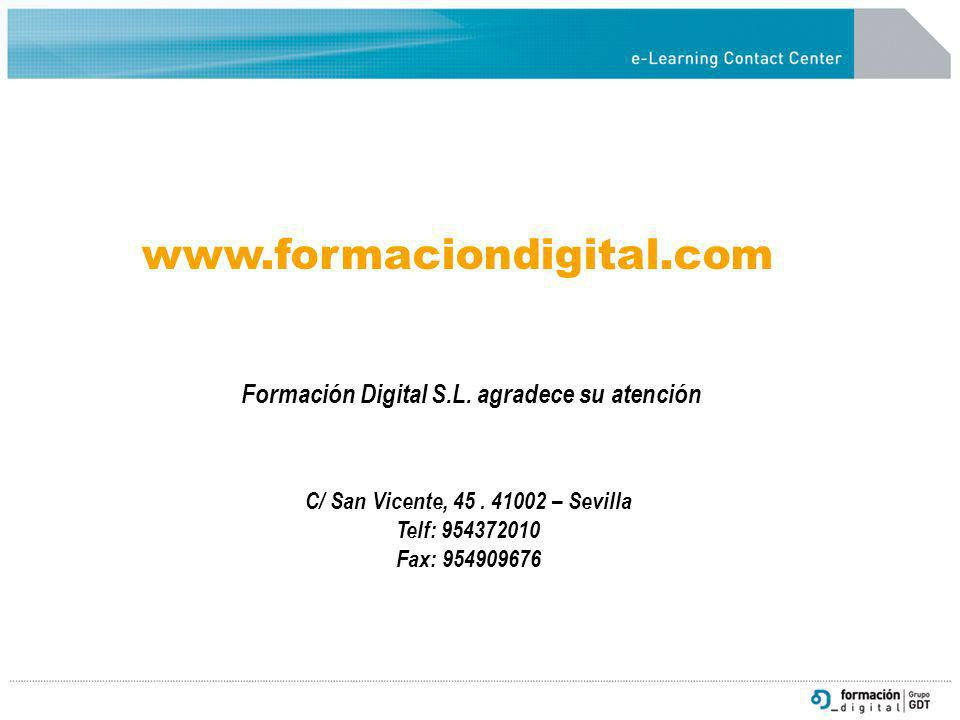 www.formaciondigital.com Formación Digital S.L. agradece su atención