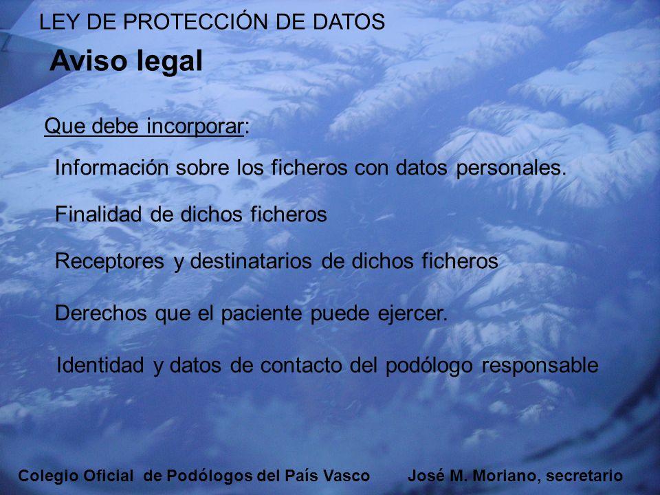 Aviso legal LEY DE PROTECCIÓN DE DATOS Que debe incorporar: