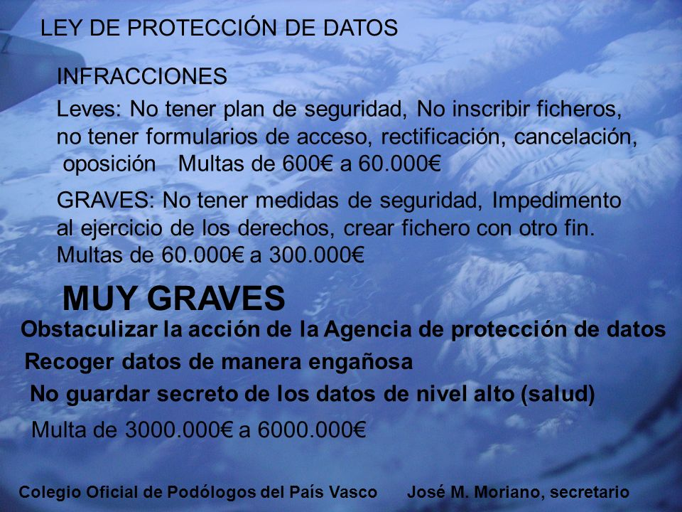 MUY GRAVES LEY DE PROTECCIÓN DE DATOS INFRACCIONES