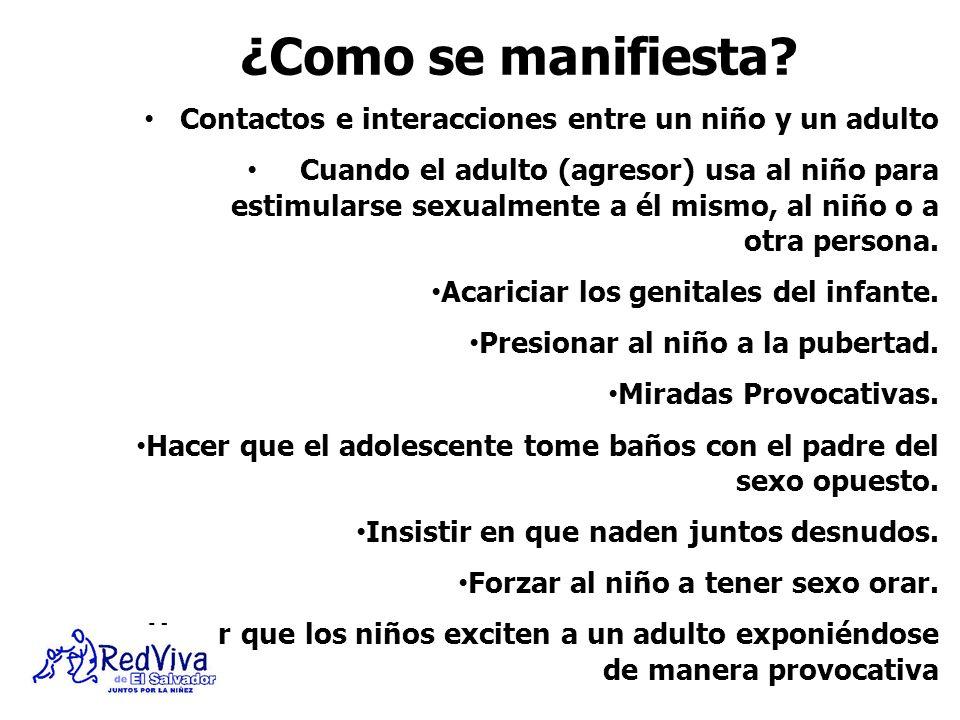¿Como se manifiesta Contactos e interacciones entre un niño y un adulto.