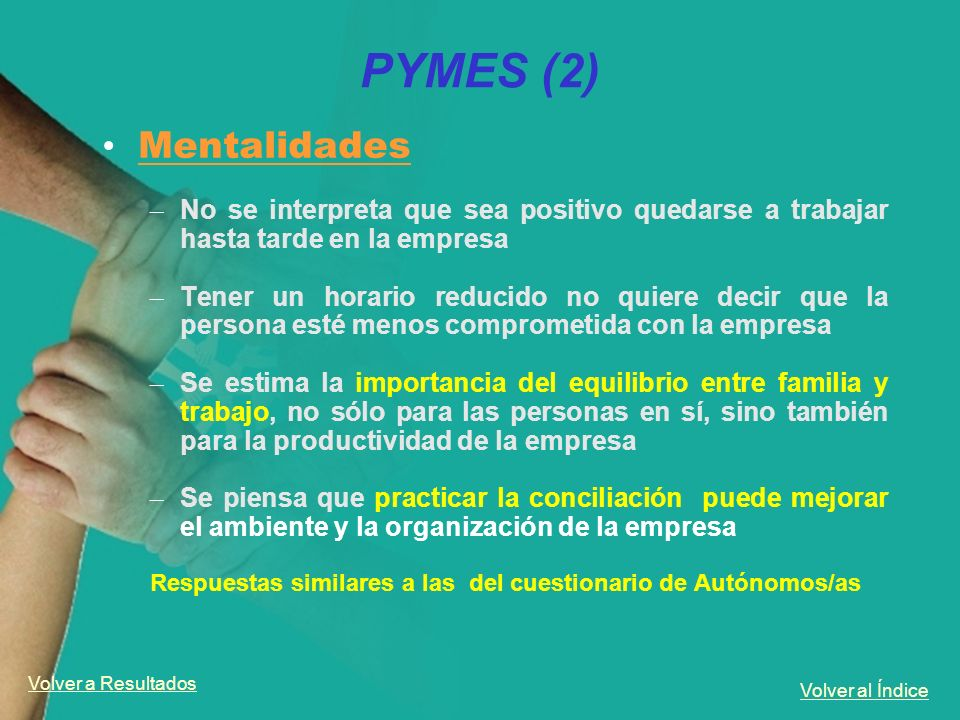 PYMES (2)Mentalidades. No se interpreta que sea positivo quedarse a trabajar hasta tarde en la empresa.