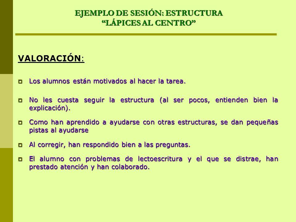 EJEMPLO DE SESIÓN: ESTRUCTURA LÁPICES AL CENTRO