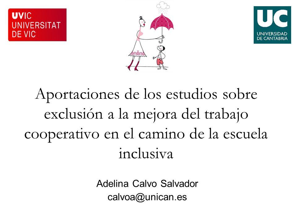 Adelina Calvo Salvador calvoa@unican.es