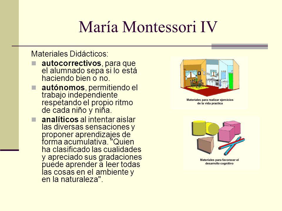 María Montessori IV Materiales Didácticos: