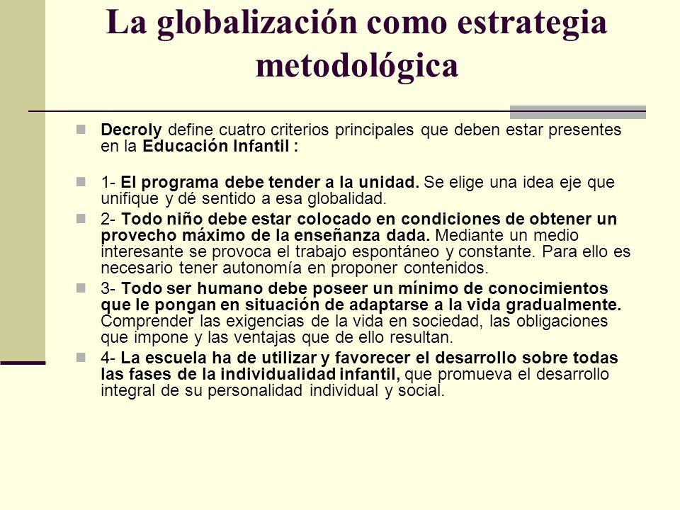 La globalización como estrategia metodológica