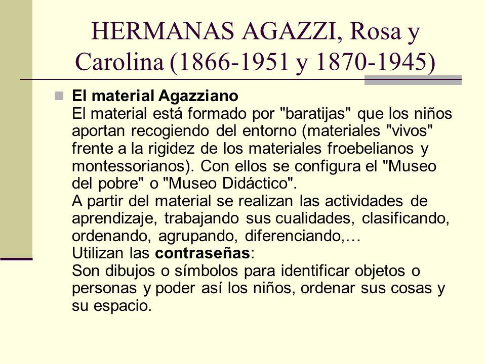 HERMANAS AGAZZI, Rosa y Carolina (1866-1951 y 1870-1945)