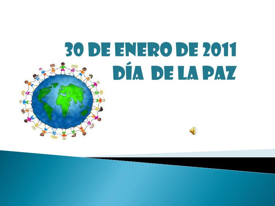 Día De La Paz 30 De Enero De 2007
