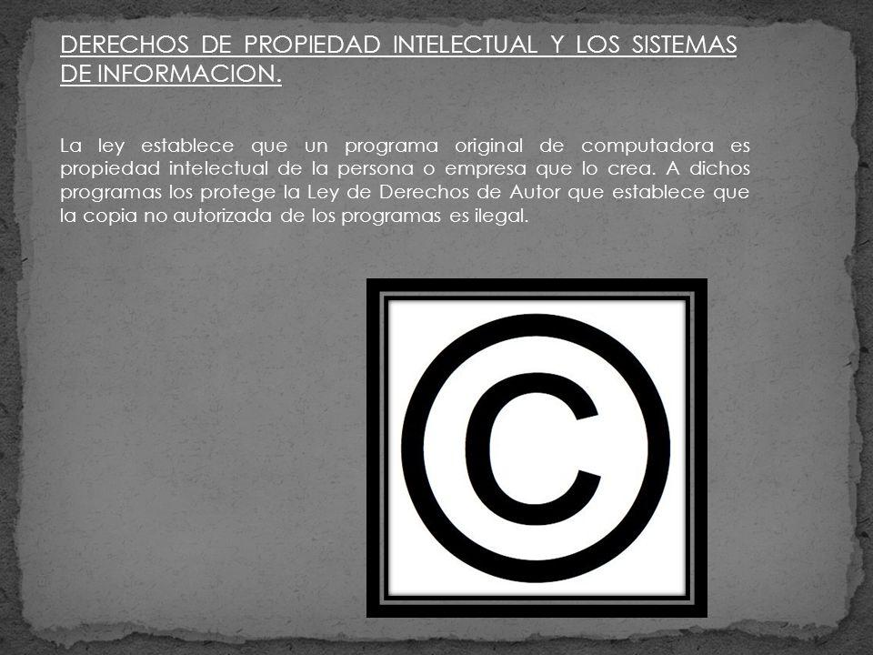 DERECHOS DE PROPIEDAD INTELECTUAL Y LOS SISTEMAS DE INFORMACION.