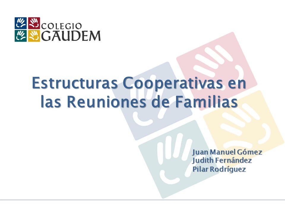 Estructuras Cooperativas en las Reuniones de Familias