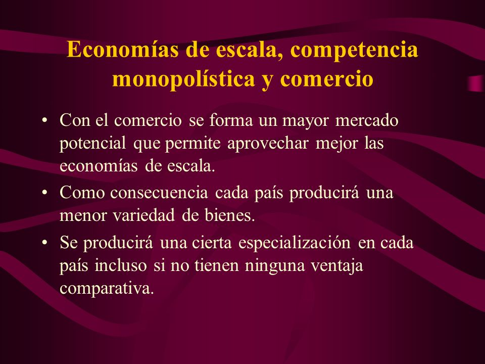 Economías de escala, competencia monopolística y comercio