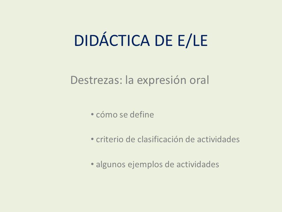 Destrezas: la expresión oral