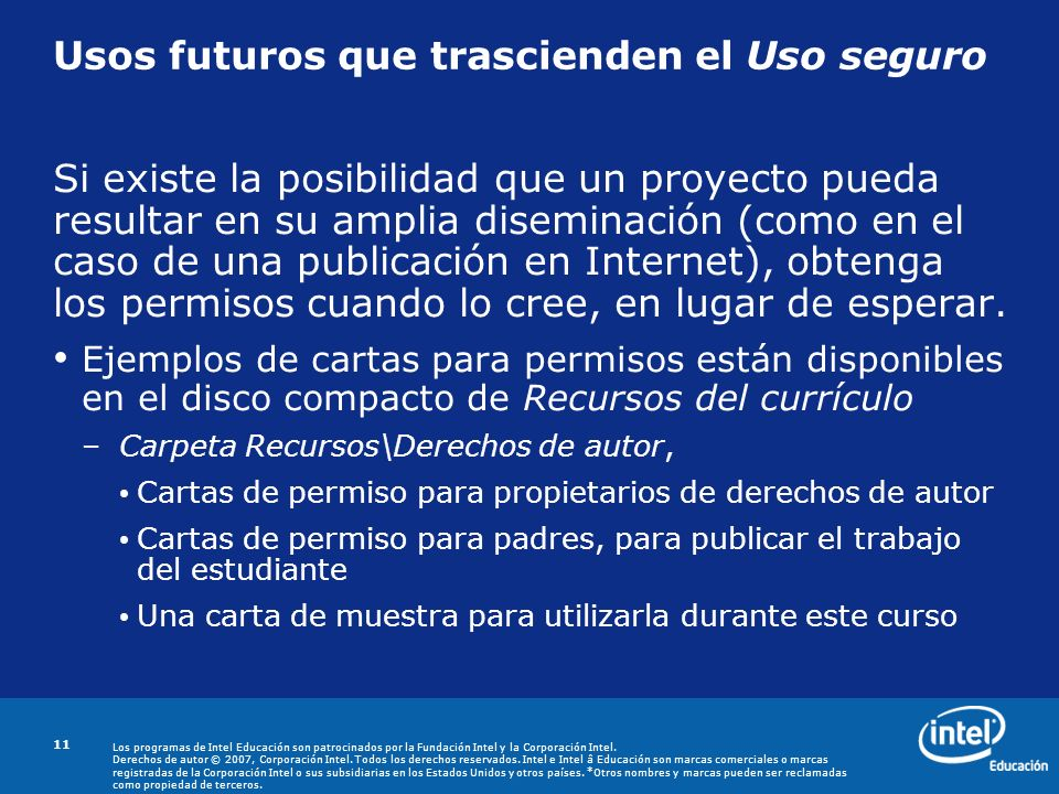 Usos futuros que trascienden el Uso seguro