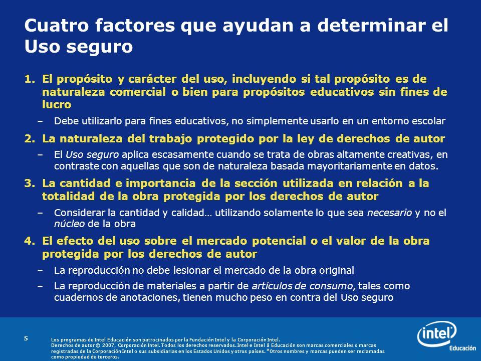 Cuatro factores que ayudan a determinar el Uso seguro