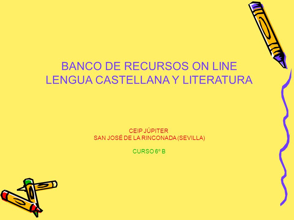 BANCO DE RECURSOS ON LINE LENGUA CASTELLANA Y LITERATURA