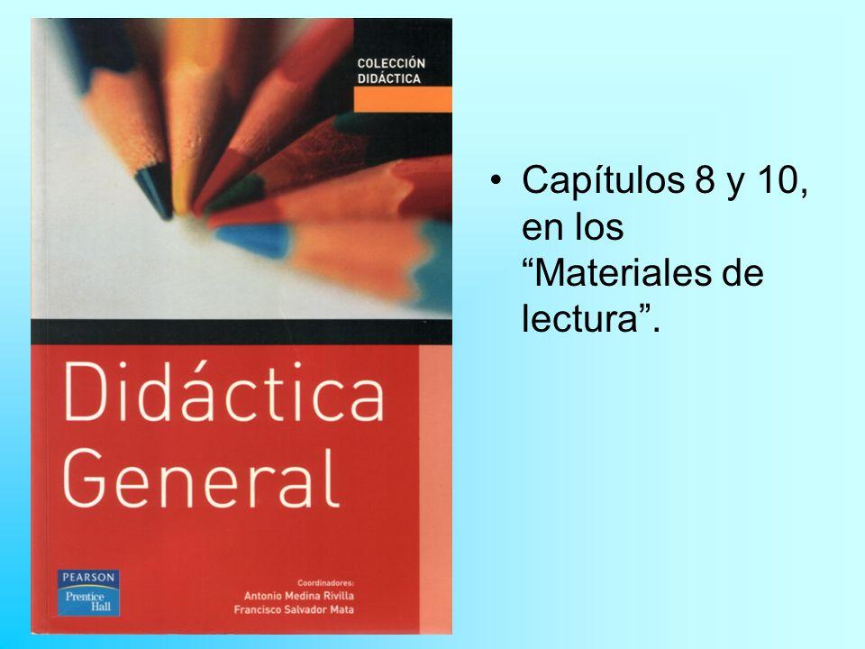 Capítulos 8 y 10, en los Materiales de lectura .