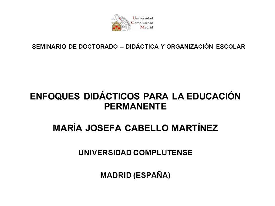 SEMINARIO DE DOCTORADO – DIDÁCTICA Y ORGANIZACIÓN ESCOLAR