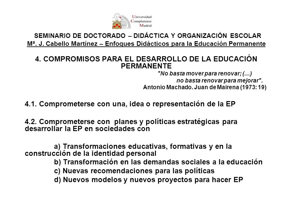 4. COMPROMISOS PARA EL DESARROLLO DE LA EDUCACIÓN PERMANENTE