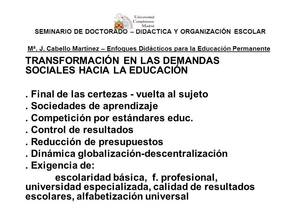 TRANSFORMACIÓN EN LAS DEMANDAS SOCIALES HACIA LA EDUCACIÓN