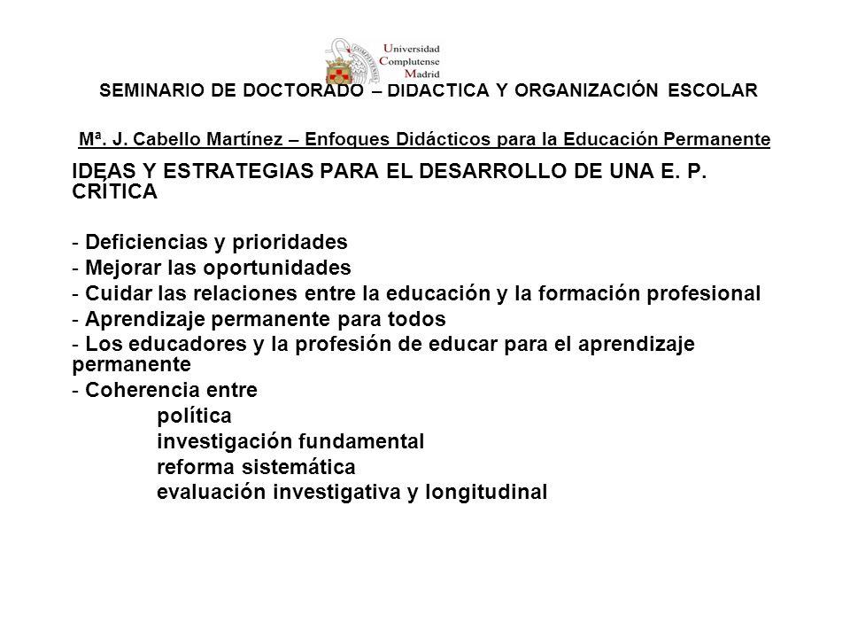 SEMINARIO DE DOCTORADO – DIDÁCTICA Y ORGANIZACIÓN ESCOLAR Mª. J