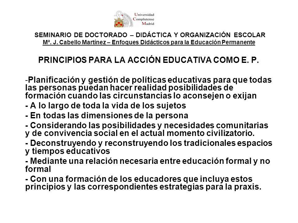 PRINCIPIOS PARA LA ACCIÓN EDUCATIVA COMO E. P.