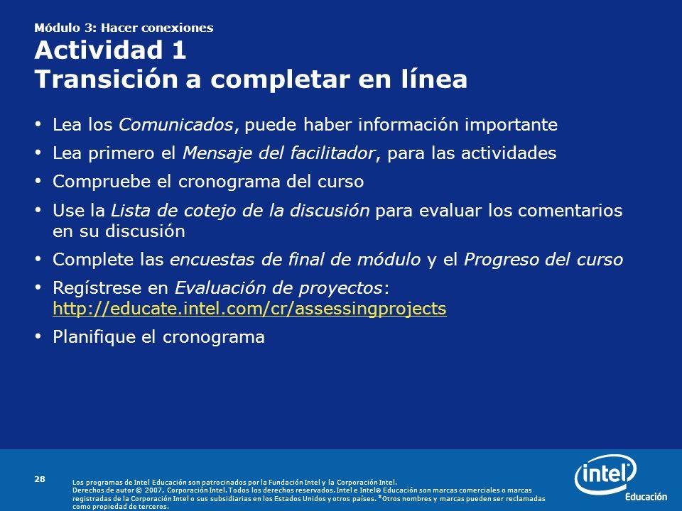 Módulo 3: Hacer conexiones Actividad 1 Transición a completar en línea