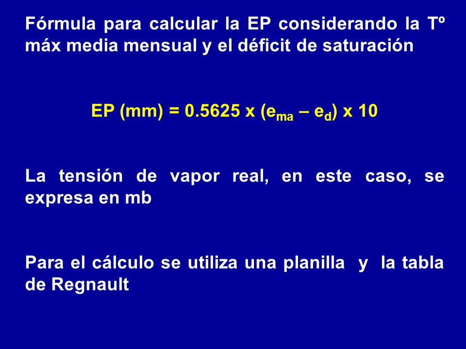 Fórmula para calcular la EP considerando la Tº máx media mensual y el déficit de saturación