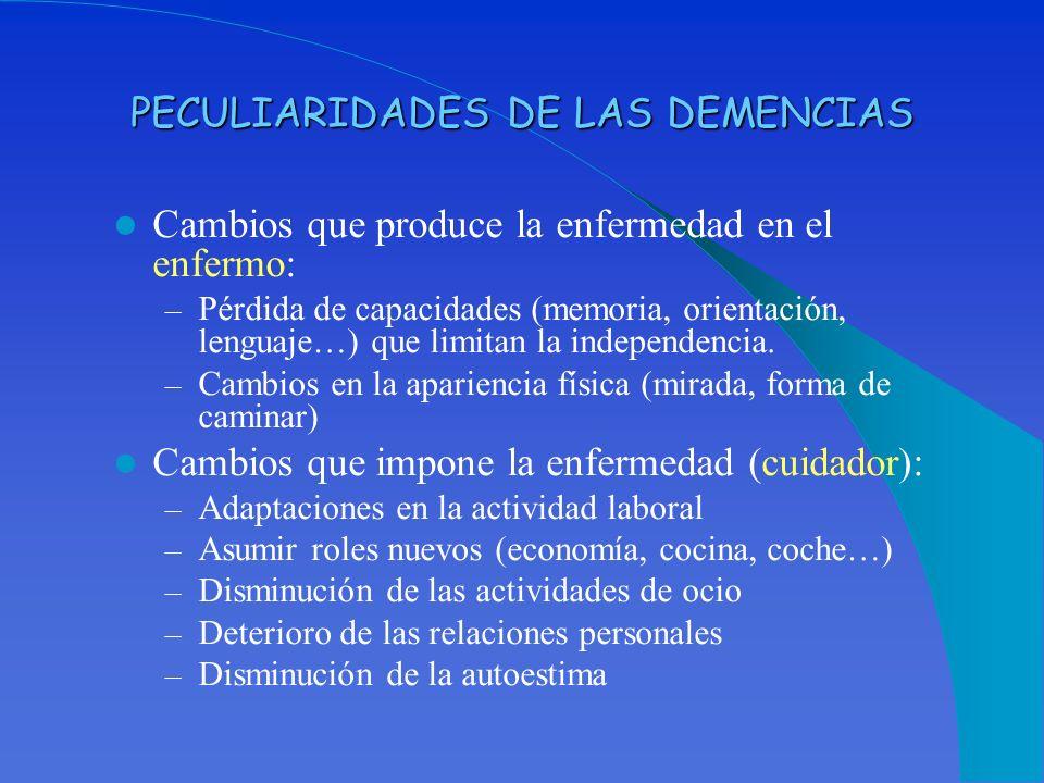 PECULIARIDADES DE LAS DEMENCIAS