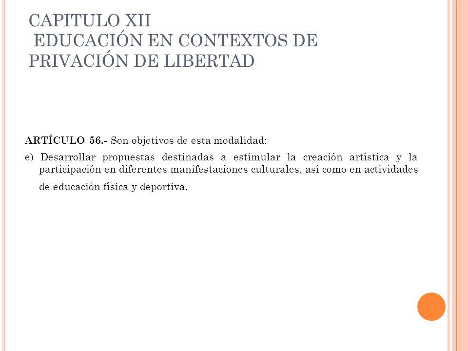 CAPITULO XII EDUCACIÓN EN CONTEXTOS DE PRIVACIÓN DE LIBERTAD