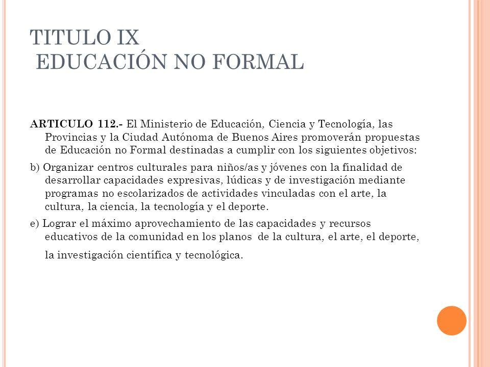 TITULO IX EDUCACIÓN NO FORMAL