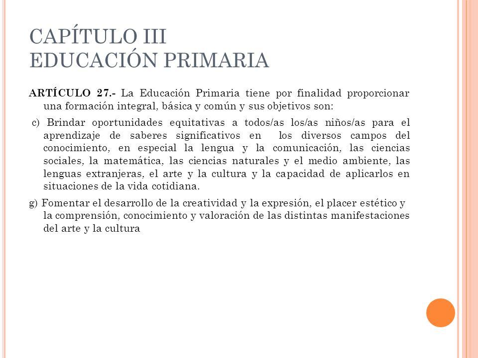 CAPÍTULO III EDUCACIÓN PRIMARIA