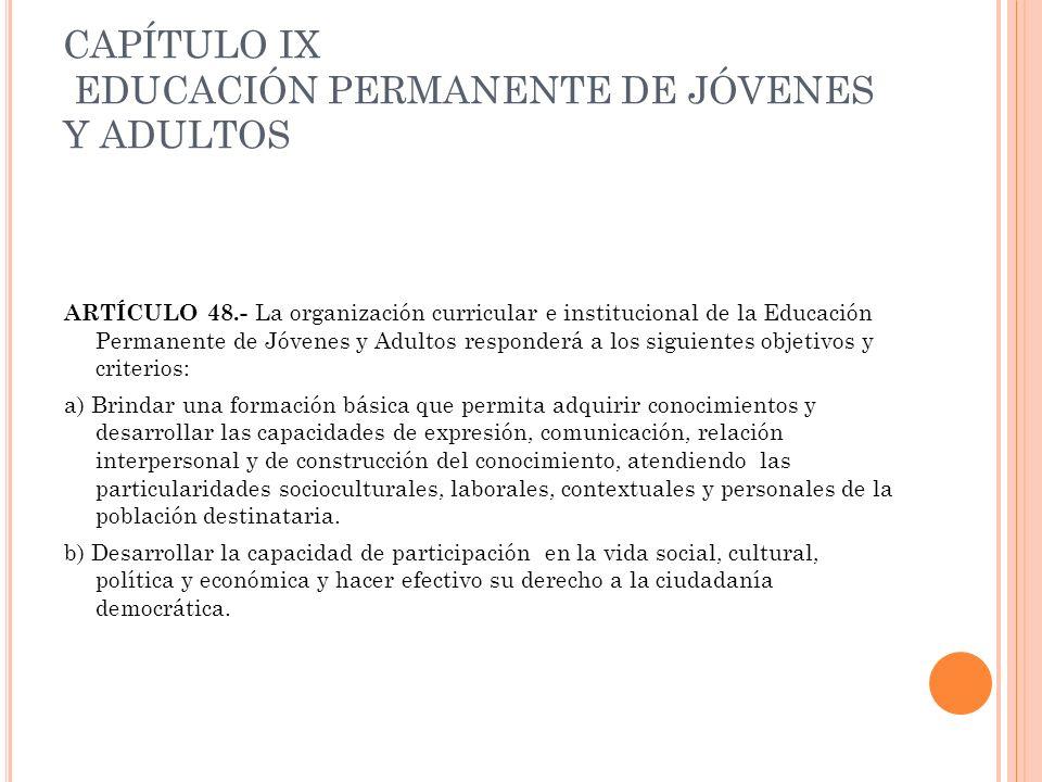 CAPÍTULO IX EDUCACIÓN PERMANENTE DE JÓVENES Y ADULTOS