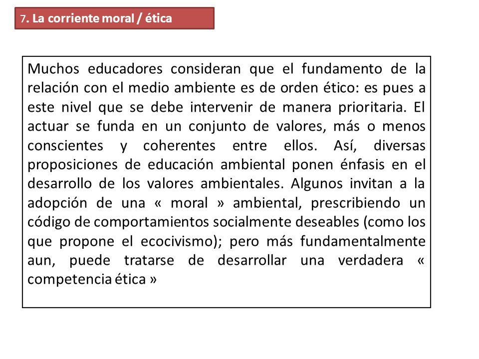7. La corriente moral / ética