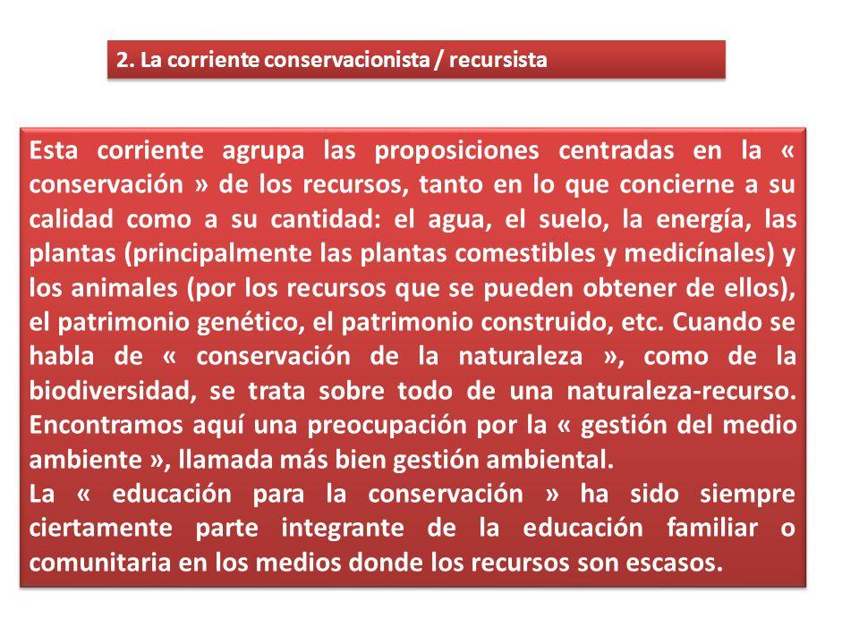 2. La corriente conservacionista / recursista