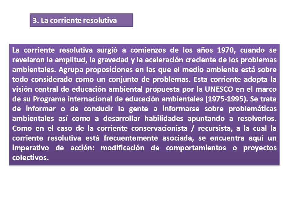 3. La corriente resolutiva