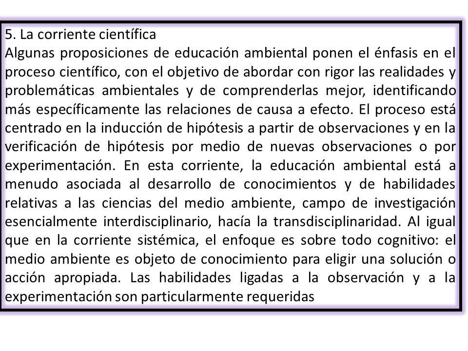 5. La corriente científica