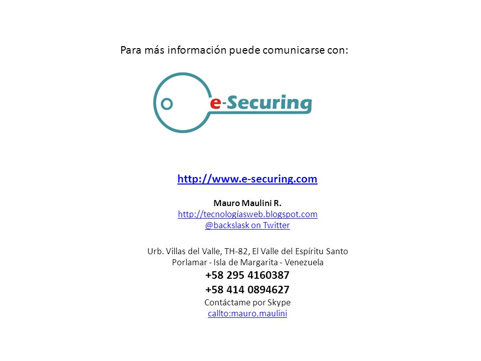 http://www.e-securing.com +58 295 4160387 +58 414 0894627