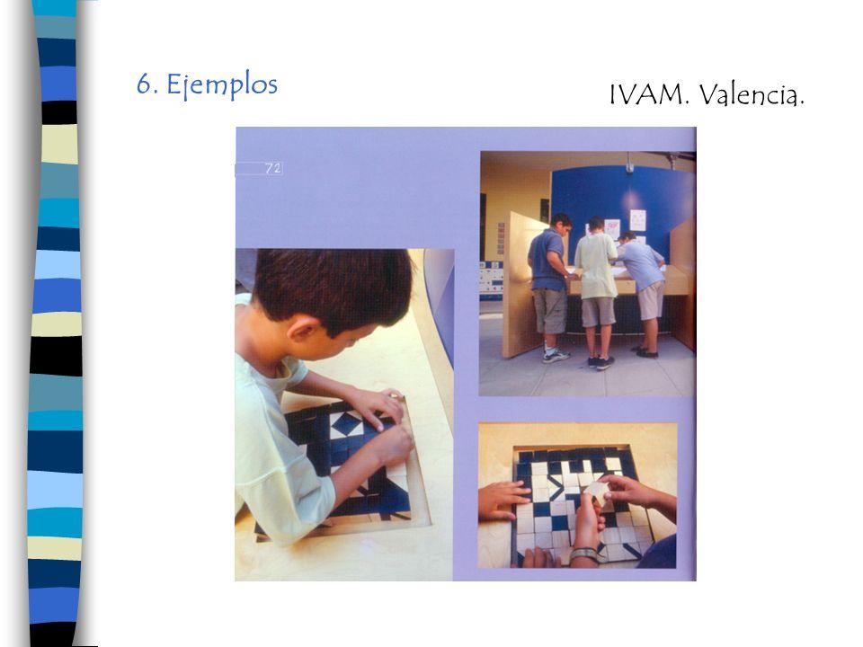 6. Ejemplos IVAM. Valencia.