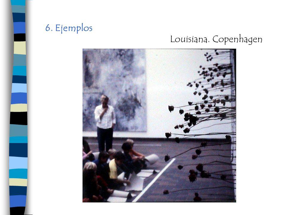 6. Ejemplos Louisiana. Copenhagen