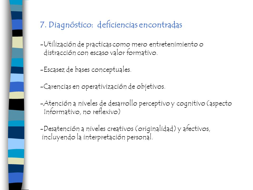 7. Diagnóstico: deficiencias encontradas
