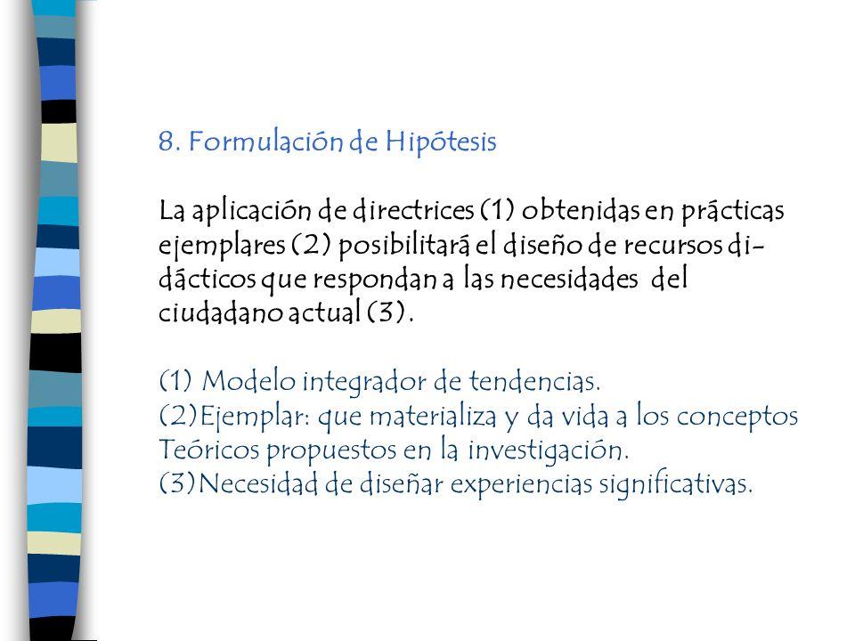 8. Formulación de Hipótesis