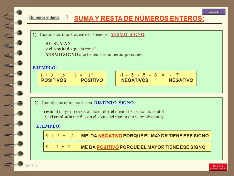 SUMA Y RESTA DE NÚMEROS ENTEROS:
