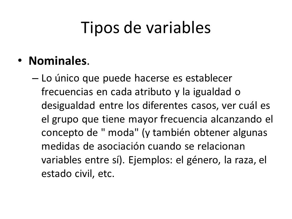 Tipos de variables Nominales.