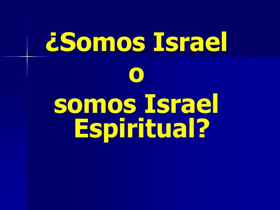 somos Israel Espiritual