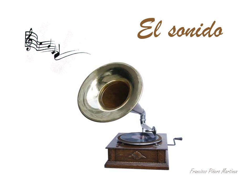El sonido Francisco Piñero Martínez