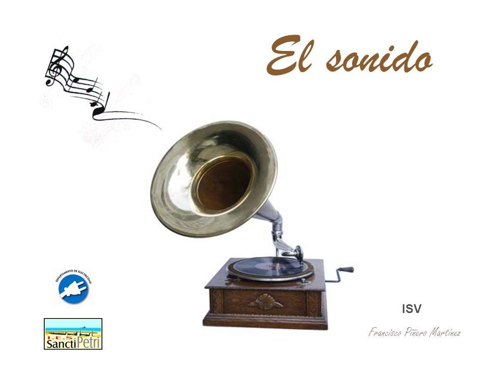 El sonido ISV Francisco Piñero Martínez