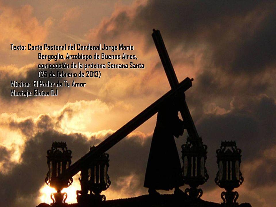 Texto: Carta Pastoral del Cardenal Jorge Mario